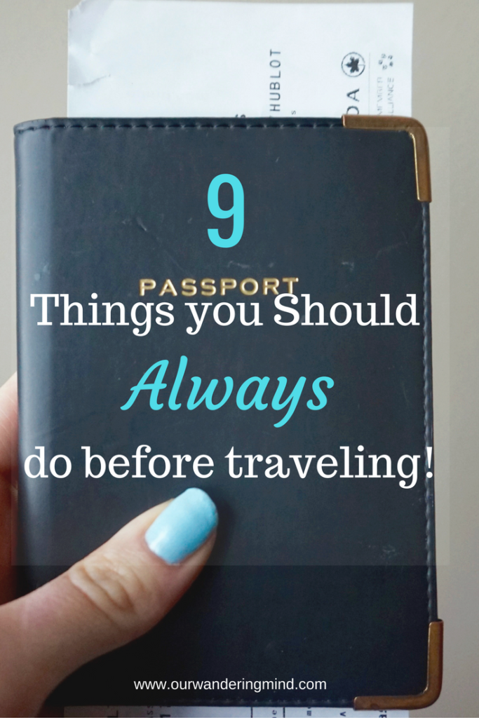 9 Things You Need to Do Before Traveling